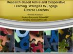 research based active and cooperative learning strategies to engage diverse learners