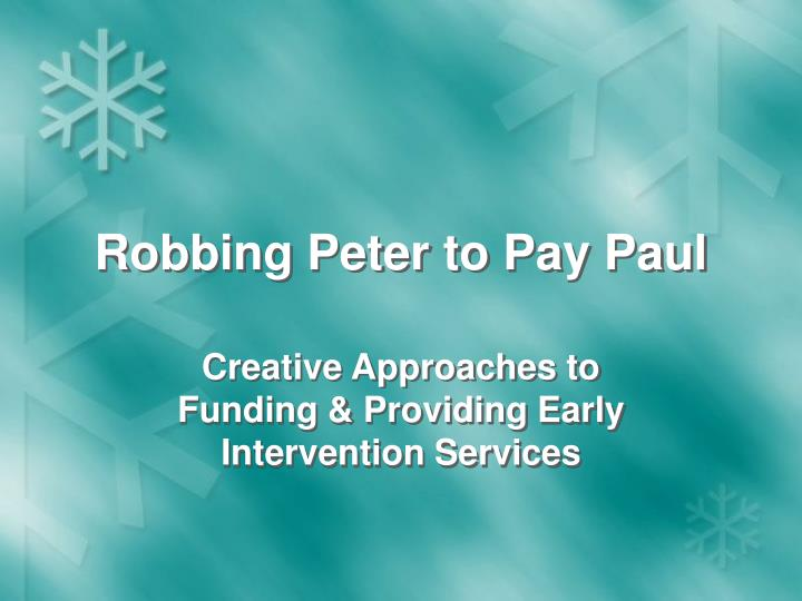 robbing peter to pay paul n.