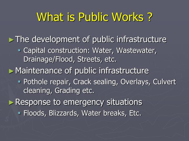 What is public works