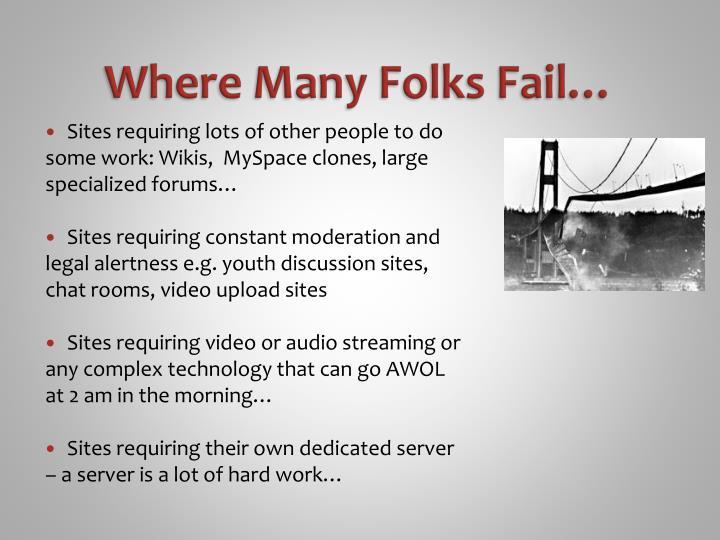 Where Many Folks Fail…