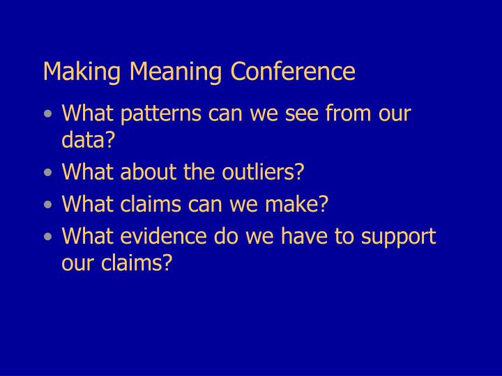 Making Meaning Conference
