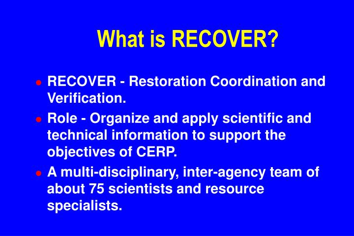 What is RECOVER?