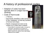 a history of professional codes