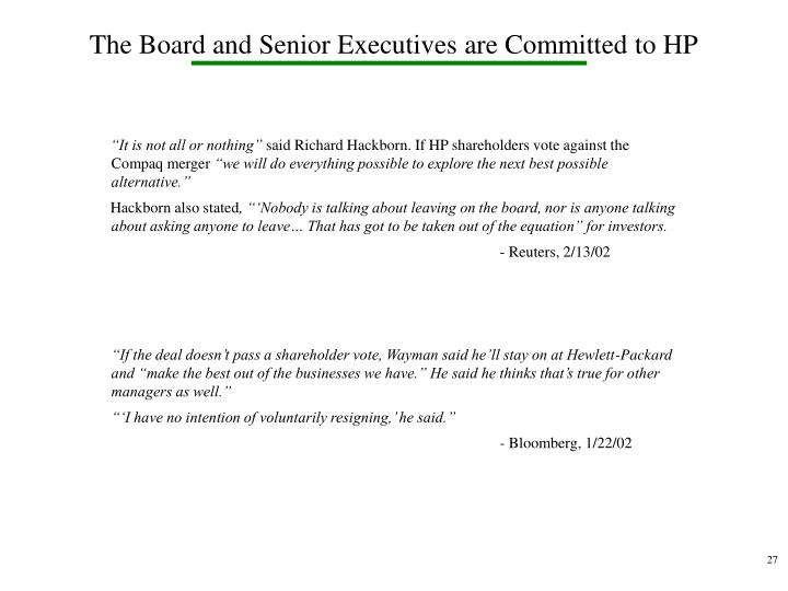 The Board and Senior Executives are Committed to HP