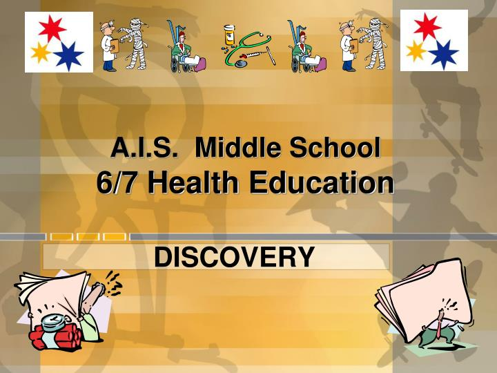 a i s middle school 6 7 health education n.