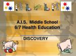 a i s middle school 6 7 health education