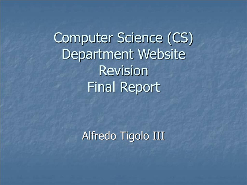 computer science cs department website revision final report l.