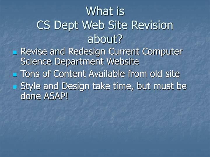 What is cs dept web site revision about