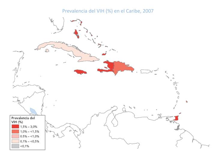 Prevalencia del VIH (%) en el Caribe, 2007