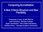 computing accreditation a new criteria structure and new flexibility