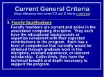 current general criteria major differences from current cs and is intents underlined