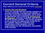 current general criteria major differences from current cs and is intents underlined19
