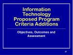 information technology proposed program criteria additions