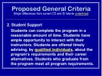proposed general criteria major differences from current cs and is intents underlined