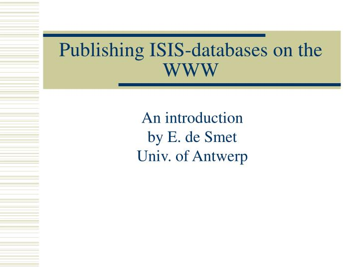 publishing isis databases on the www n.