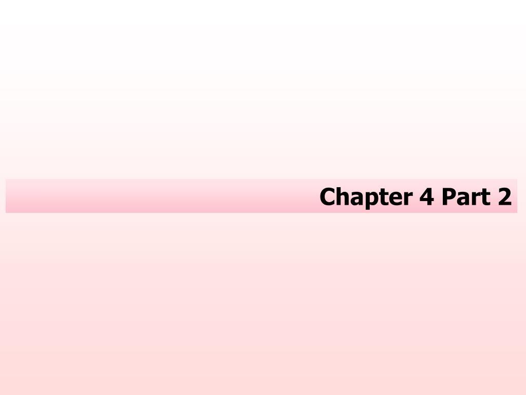 chapter 4 part 2 l.