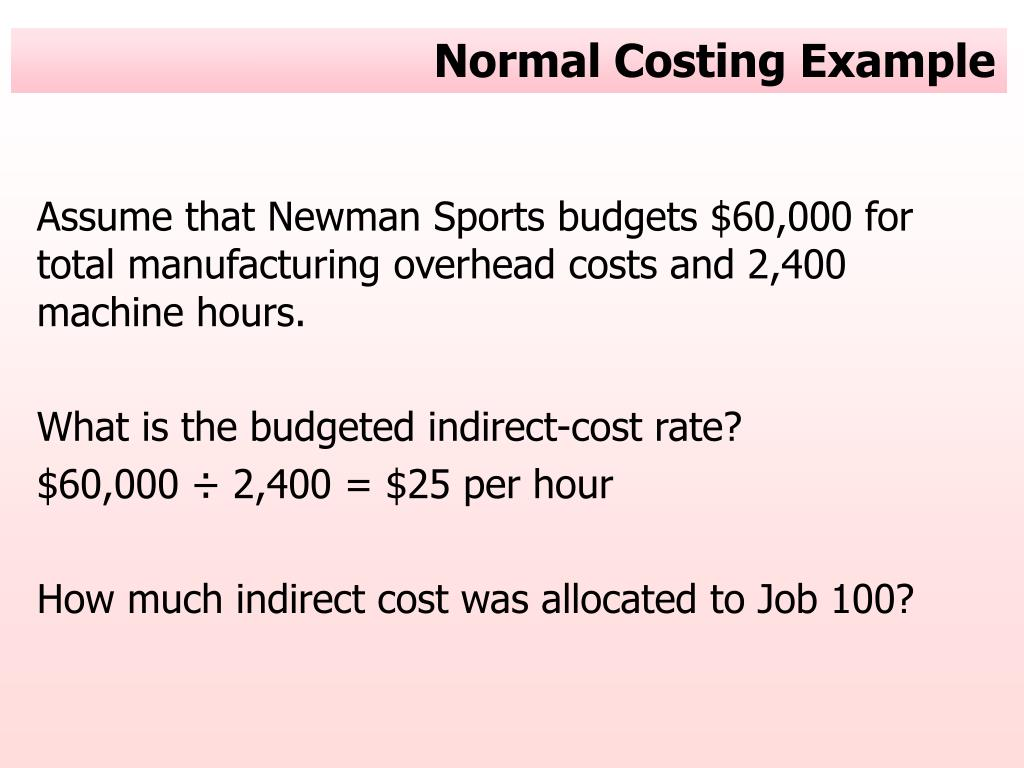 Normal Costing Example