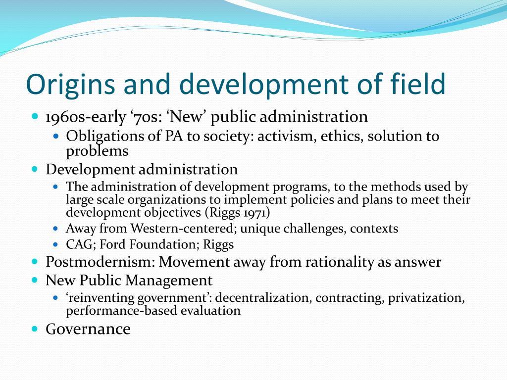 Origins and development of field