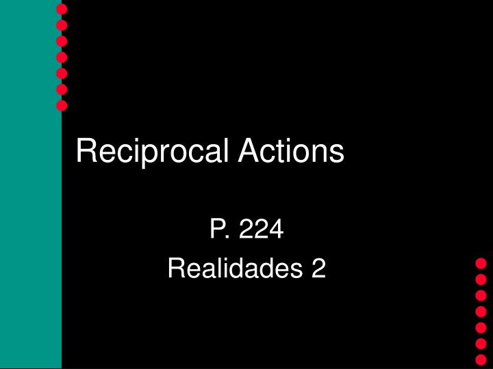 reciprocal actions n.