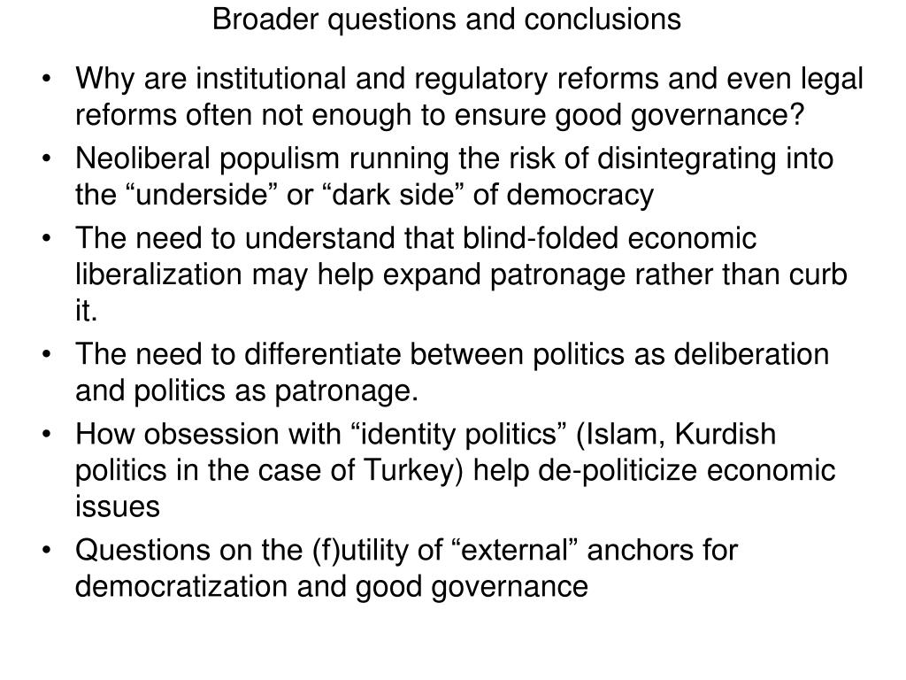 Broader questions and conclusions