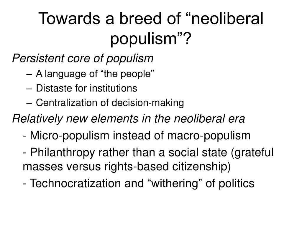 "Towards a breed of ""neoliberal populism""?"