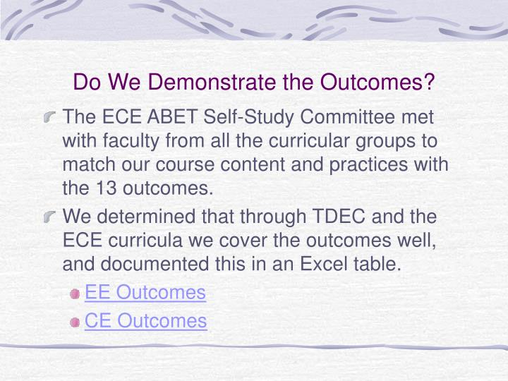 Do We Demonstrate the Outcomes?