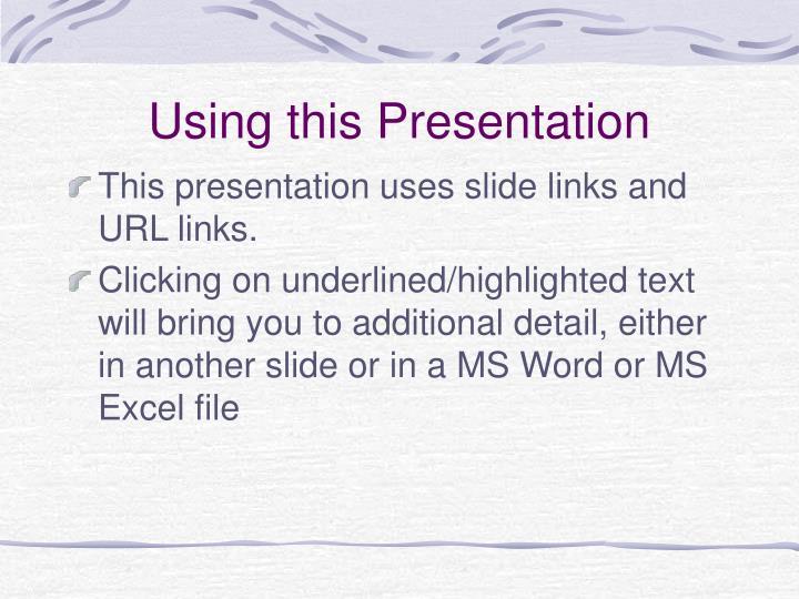 Using this presentation