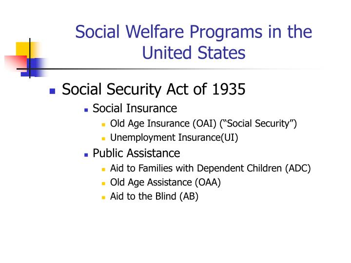Social welfare programs in the united states3