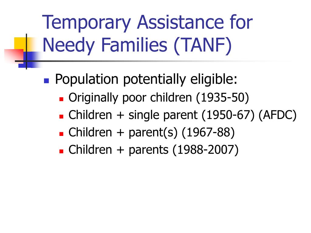 Temporary Assistance for Needy Families (TANF)