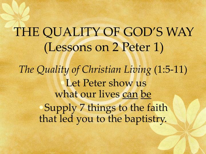 the quality of god s way lessons on 2 peter 1 n.