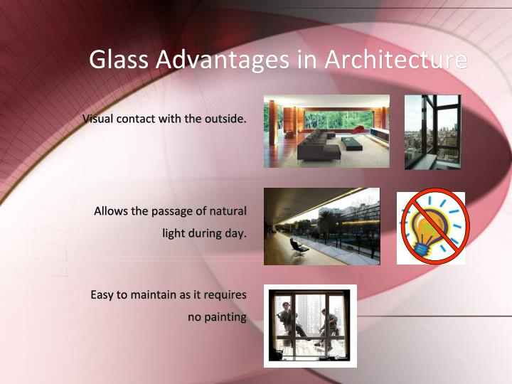 Glass Advantages in Architecture