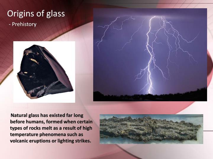 Origins of glass