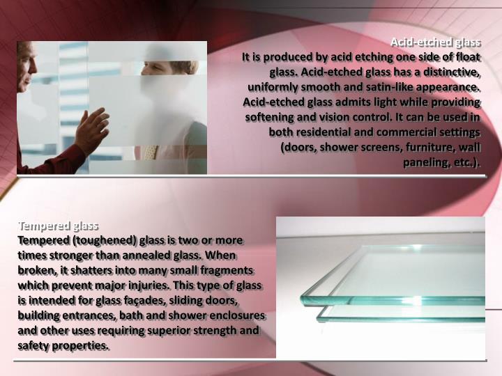 Acid-etched glass