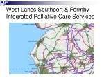 west lancs southport formby integrated palliative care services