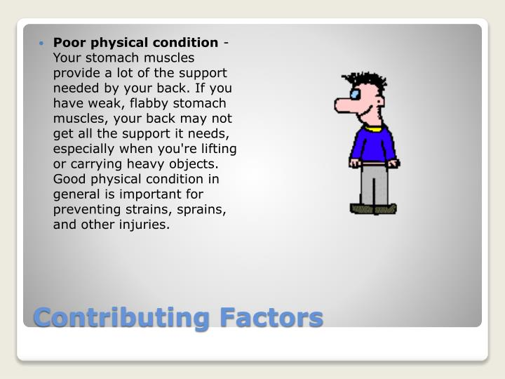 Poor physical condition