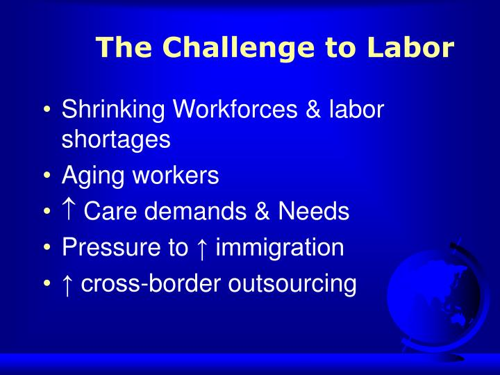 The Challenge to Labor
