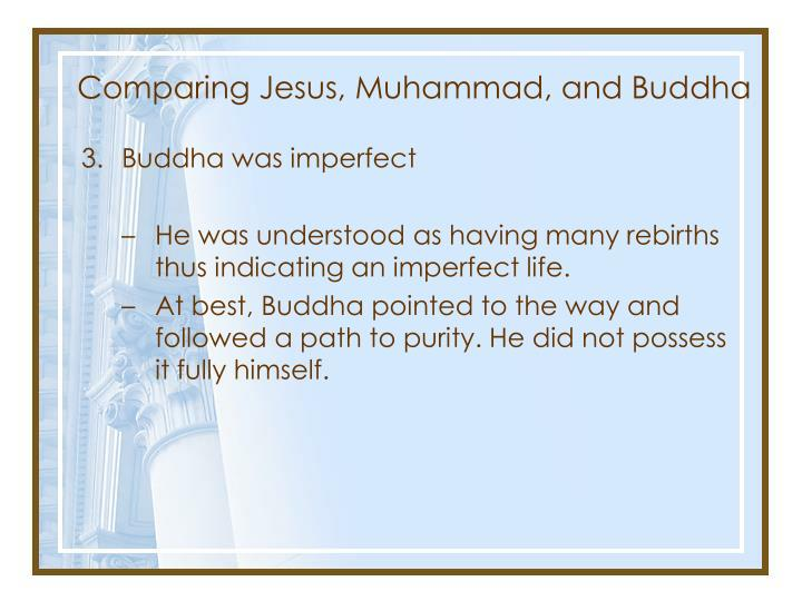 Comparing Jesus, Muhammad, and Buddha