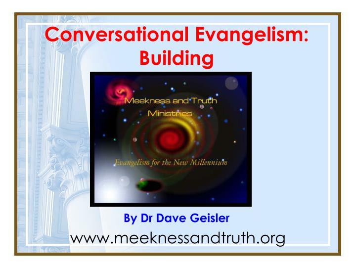 Conversational Evangelism: Building