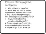 passive of interrogative sentences