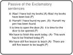 passive of the exclamatory sentences