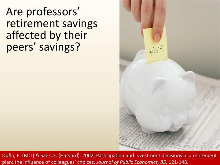 Are professors' retirement savings affected by their peers' savings?