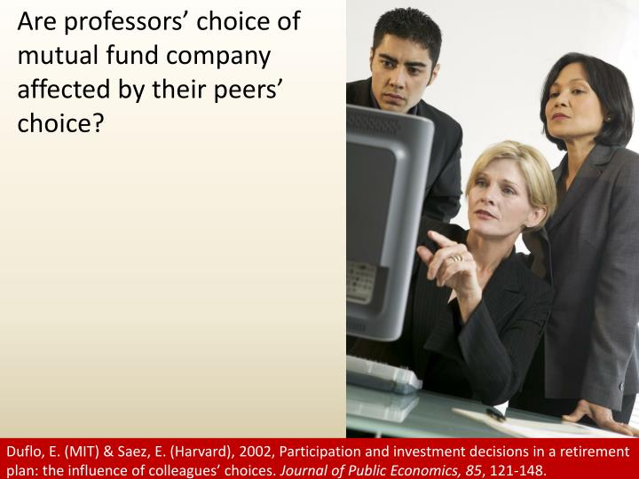 Are professors' choice of mutual fund company affected by their peers' choice?