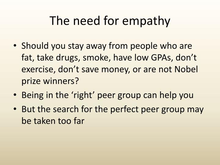 The need for empathy