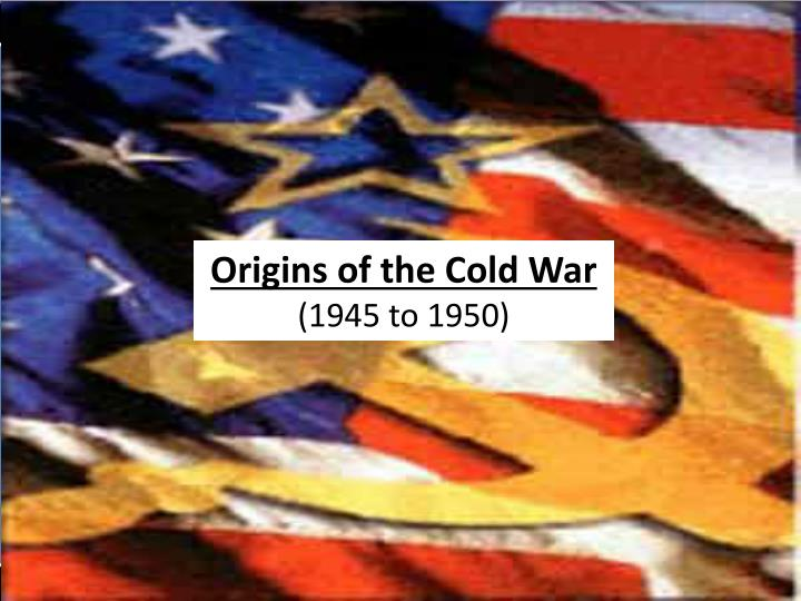 a history of the different events that caused the cold war