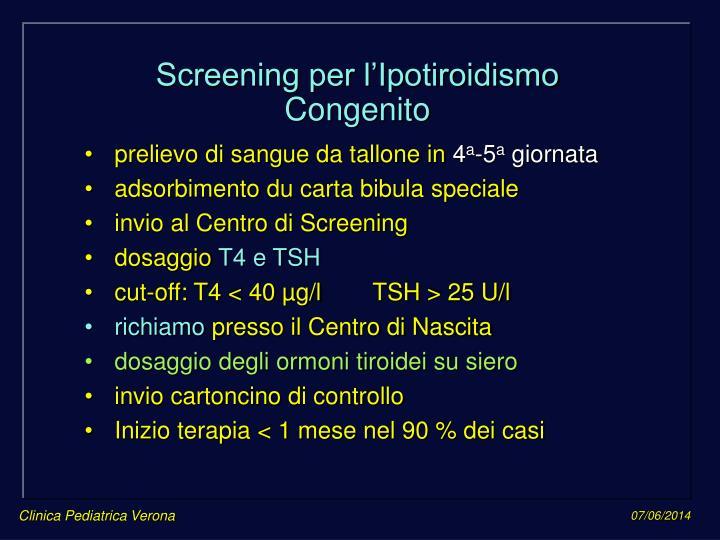 Screening per l'Ipotiroidismo Congenito