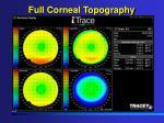 full corneal topography34