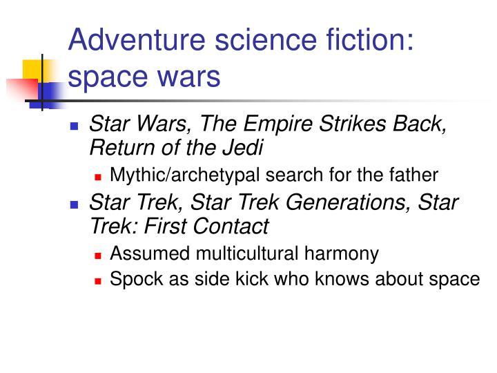 Adventure science fiction: space wars