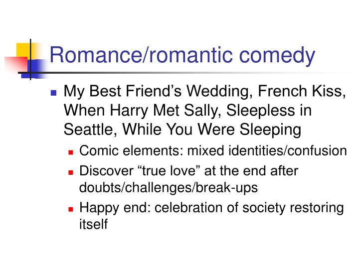 Romance/romantic comedy