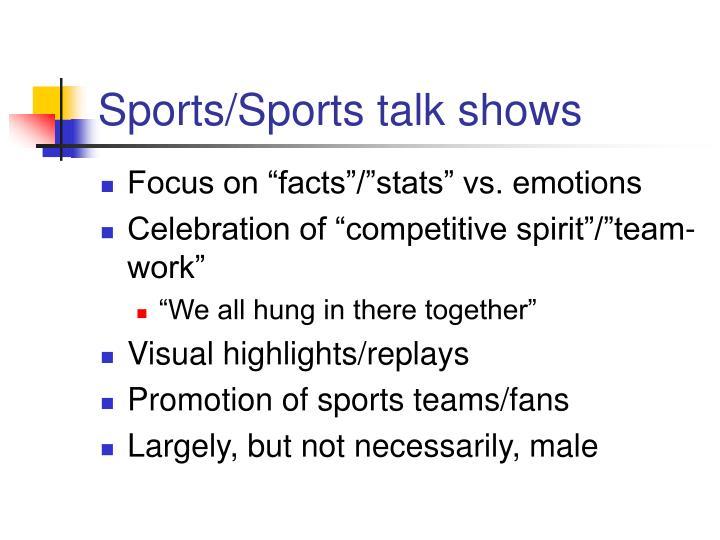 Sports/Sports talk shows