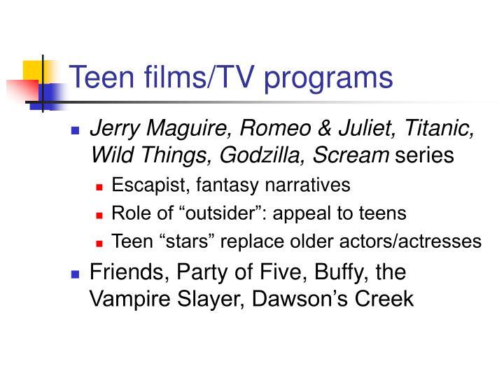 Teen films/TV programs